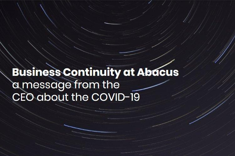 Business Continuity at Abacus: a message from the CEO