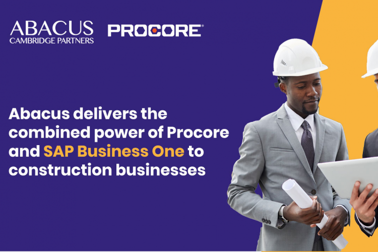 Abacus delivers the combined power of Procore and SAP Business One to construction businesses